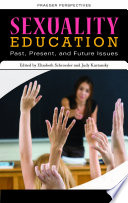 Sexuality Education Past Present And Future 4 Volumes
