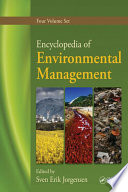 Encyclopedia of Environmental Management  Four Volume Set Book