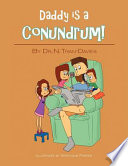 Daddy Is A Conundrum