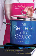 The Secret S In The Sauce The Potluck Catering Club Book 1