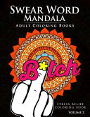 Swear Word Mandala Adults Coloring Book Volume 2 Book PDF