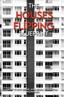 The Houses Flipping Blueprint