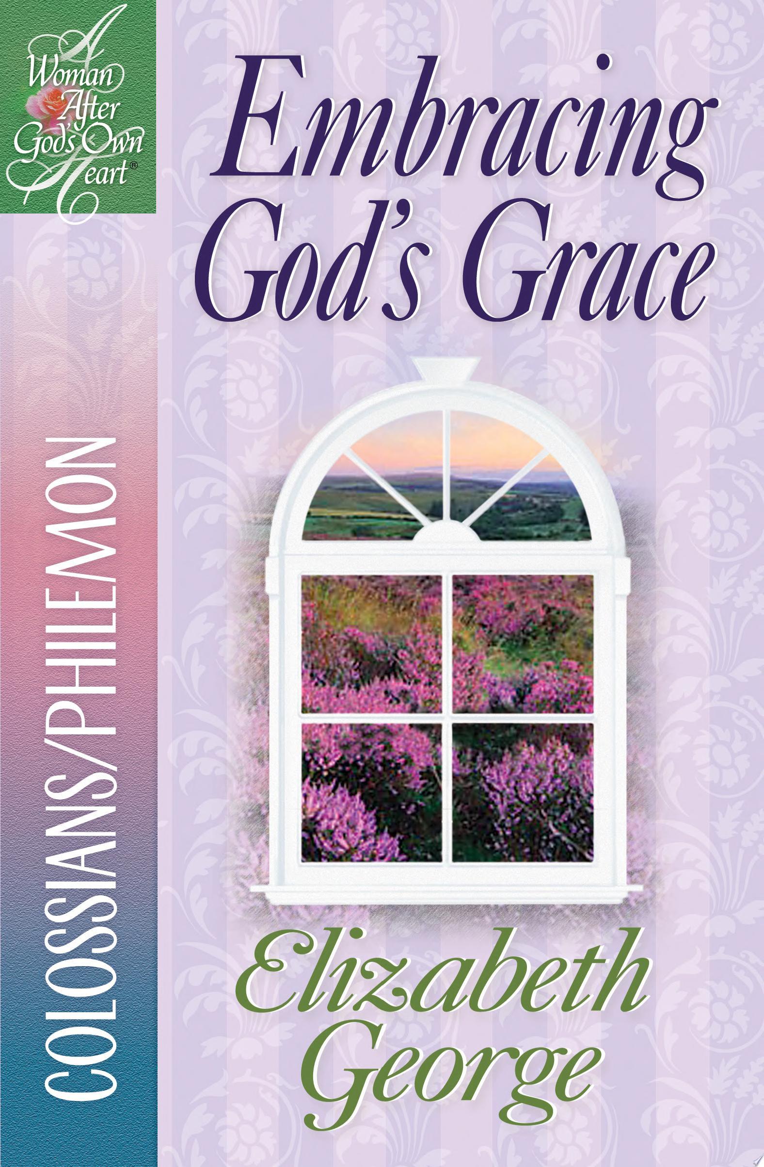 Embracing God s Grace