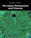 Microbial Metabolism and Disease