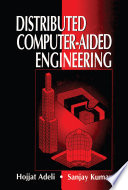 Distributed Computer Aided Engineering