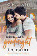 Kiss Me Goodnight in Rome Pdf/ePub eBook