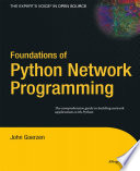 Foundations of Python Network Programming