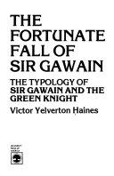 The Fortunate Fall of Sir Gawain