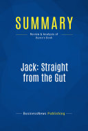 Summary  Jack  Straight from the Gut