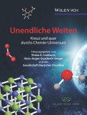 Unendliche Weiten: Kreuz und quer durchs Chemie-Universum