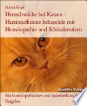 Herzschwäche bei Katzen Herzinsuffizienz behandeln mit Homöopathie, Schüsslersalzen (Biochemie) und Naturheilkunde