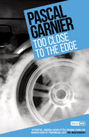 Too Close to the Edge: Shocking, hilarious and poignant noir [Pdf/ePub] eBook