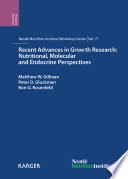 Recent Advances in Growth Research  Nutritional  Molecular and Endocrine Perspectives