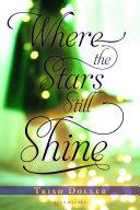 Pdf Where the Stars Still Shine