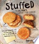 Stuffed  The Ultimate Comfort Food Cookbook Book