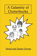 A Calamity of Clutterbucks