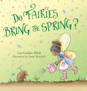 Do Fairies Bring the Spring