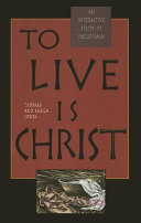 To Live Is Christ Book