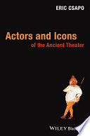 Actors and Icons of the Ancient Theater