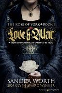 Pdf The Rose of York: LOVE & WAR Telecharger