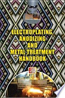 Electroplating  Anodizing   Metal Treatment Hand Book