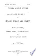Annual Report of the State Board of Health  Lunacy  and Charity of Massachusetts