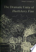 The Dramatic Unity Of Huckleberry Finn