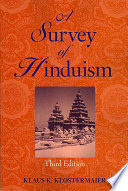 """A Survey of Hinduism: Third Edition"" by Klaus K. Klostermaier"