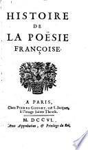 Histoire de la poësie francoise