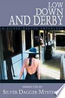 Low Down and Derby