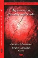 Hypertension  Heredity and Stroke