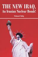 Pdf The New Iraq, an Iranian Nuclear Bomb!