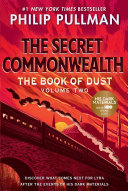 The Book of Dust  The Secret Commonwealth  Book of Dust  Volume 2