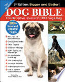 Original Dog Bible  : The Definitive Source for All Things Dog