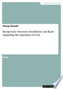 Reciprocity between Swinburne and Kant regarding the Question of God