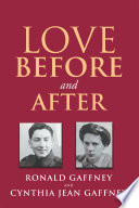 Love Before and After