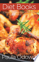 Diet Books  Clean Eating Recipes and Crockpot Ideas Book
