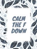 Calm the F Down Book PDF