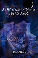 All Acts of Love and Pleasure Are Her Rituals ebook