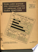 Fuel and Motor Oil Consumption and Annual Use of Farm Tractors