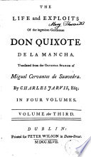 The Life and Exploits of the Ingenious Gentleman Don Quixote de la Mancha 3