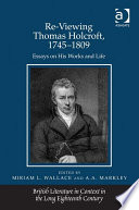Re-Viewing Thomas Holcroft, 1745–1809