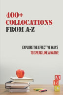 400  Collocations From A Z