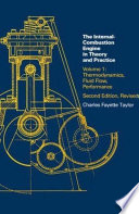 The Internal-combustion Engine in Theory and Practice: Thermodynamics, fluid flow, performance