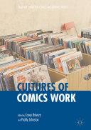 Cultures of Comics Work