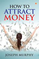 How to Attract Money [Pdf/ePub] eBook