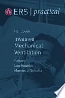 ERS Practical Handbook of Invasive Mechanical Ventilation