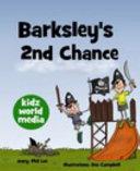 Barksley s 2nd Chance