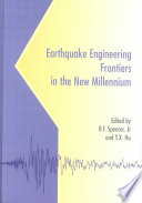 Earthquake Engineering Frontiers in the New Millennium