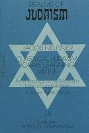Classical Judaism  Virtue